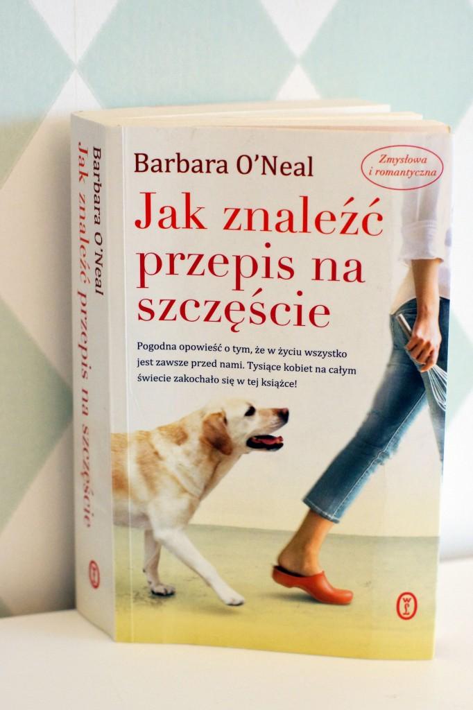 barbara o'neal jak znaleźć przepis na szczęście
